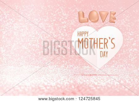 Happy Mother's Day word on paper heart in pink pastel glitter room,Leave space for adding your content,holiday concept