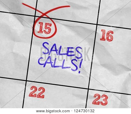 Concept image of a Calendar with the text: Sales Calls!