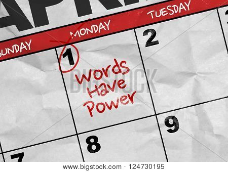 Concept image of a Calendar with the text: Words Have Power