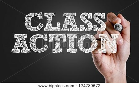 Hand writing the text: Class Action
