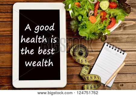 A good health is the best wealth on tablet pc