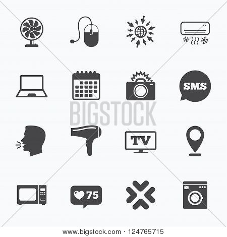 Calendar, go to web and like counter. Home appliances, device icons. Electronics signs. Air conditioning, washing machine and ventilator symbols. Sms speech bubble, talk symbols.