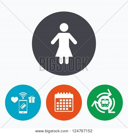 Female sign icon. Woman human symbol. Women toilet. Mobile payments, calendar and wifi icons. Bus shuttle.