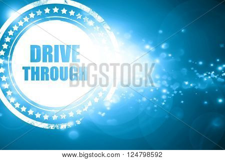 Glittering blue stamp: Drive through food with some smooth lines