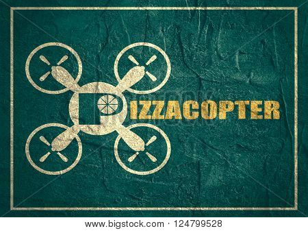 Drone quadrocopter icon. Flat symbol. Concrete textured. Pizzacopter text