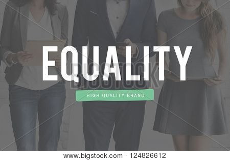 Equality Fairness Rights Impartial Concept