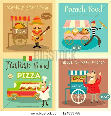 Street Food Festival Posters Set. Sellers and Trucks with Food. Mexican Italian Greek French Cuisine. Vector Illustration.