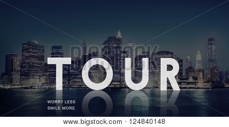 Tour Tourism Touring Tourist Travel Sightseeing Concept