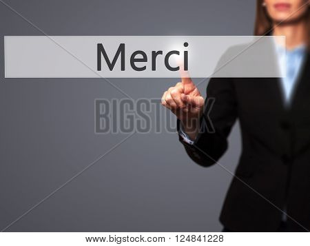 Merci - Businesswoman Hand Pressing Button On Touch Screen Interface.