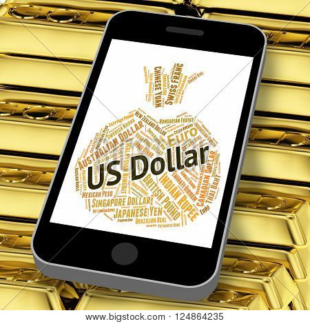 Us Dollar Indicates Currency Exchange And Coin
