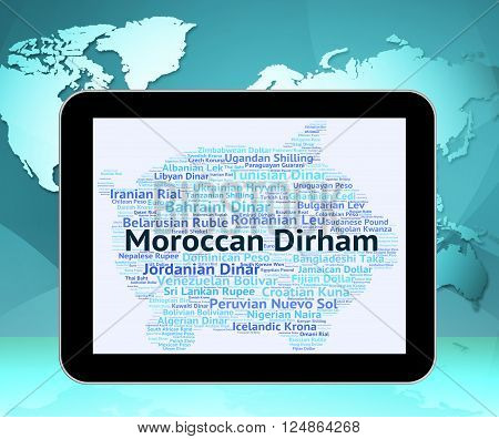 Moroccan Dirham Shows Morocco Dirhams And Exchange