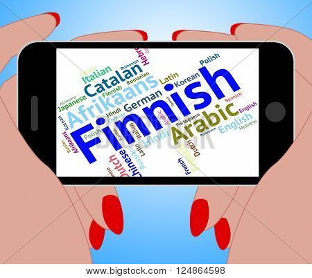 Finnish Language Means Lingo Wordcloud And Translate
