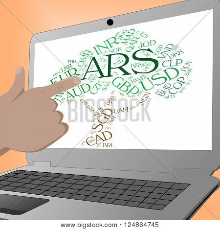 Ars Currency Indicates Exchange Rate And Banknotes