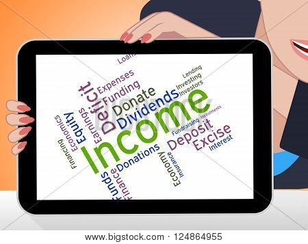 Income Word Means Earns Text And Incomes