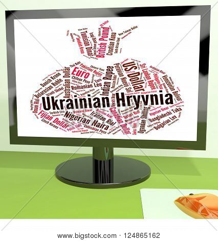 Ukrainian Hryvnia Means Foreign Exchange And Banknotes