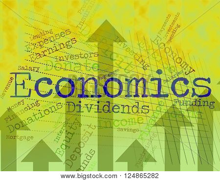 Economics Word Shows Finance Economize And Economical