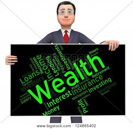Wealth Word Shows Words Text And Rich