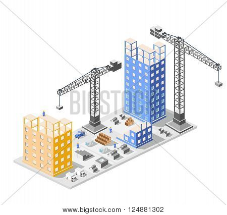 Industrial construction isometrics in the big city skyscrapers under construction, houses and buildings