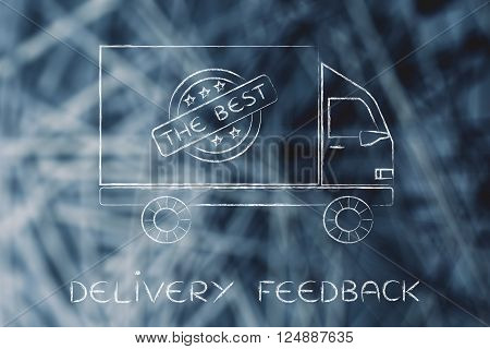 delivery feedback; company truck vehicle with 5 stars feedback sign and text The best