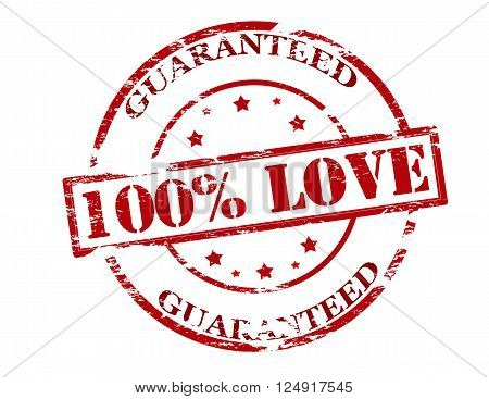 Rubber stamp with text one hundred percent love guaranteed inside vector illustration