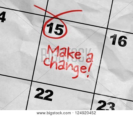 Concept image of a Calendar with the text: Make a Change!
