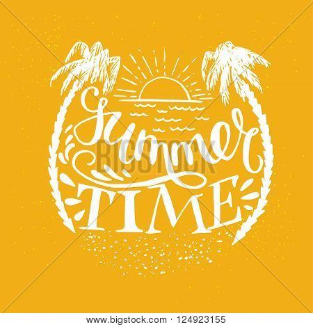 'Summer Time' hand lettering with the sun palm trees and sand. Fun summer typography illustration can be used as a print for t'shirts bags cards and posters.
