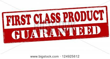 Rubber stamp with text first class product guaranteed inside vector illustration