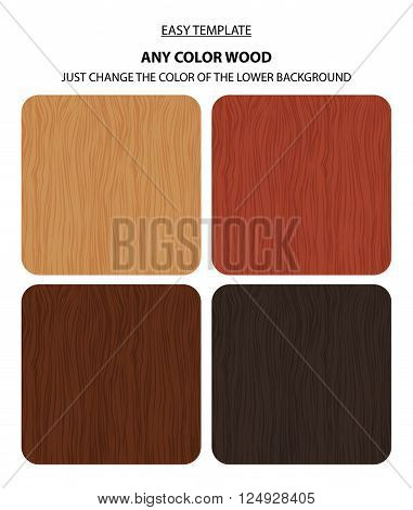 Vector wood texture. Natural wooden background. Four color variations and potential change colors
