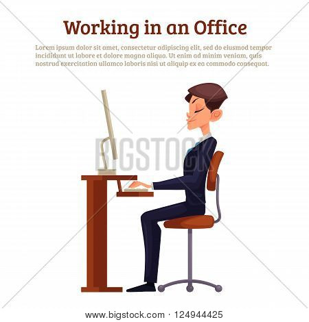 A man sitting at a table, vector illustration of office work, concept of correct posture of worker in his chair, working prints on keyboard looking at the monitor. Education, training, Developing