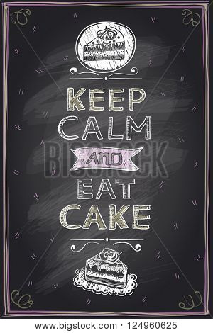 Keep calm and eat a cake guotes mock up design on a chalkboard