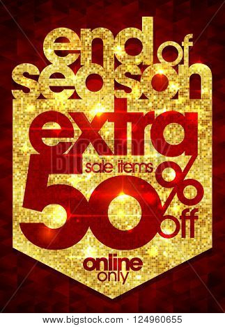 End of season sale extra 50% off golden design, rich and fashion vector illustration