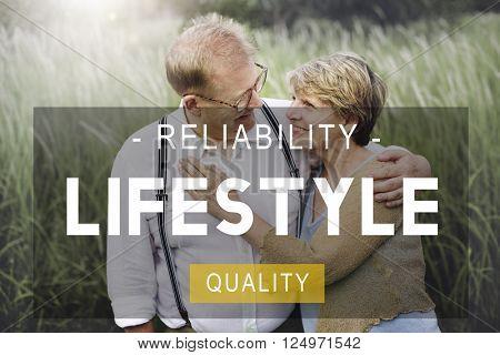 Lifestyle Reliability Quality Life Living Concept