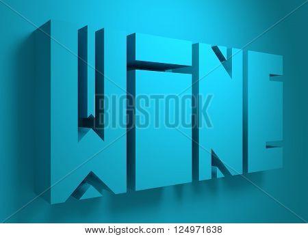 Drink alcohol beverage. Wine word lettering. 3D rendering