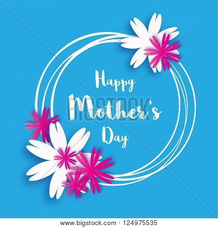 Happy Mother's Day. Blue Floral Greeting card. International Women's Day. Holiday background with paper cut Frame Flowers and title. Origami Trendy Design Template. Vector illustration.