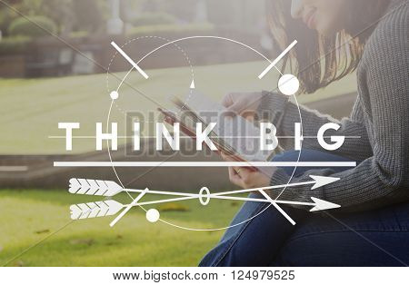 Think Big Optimism Positive Creative Intention Concept