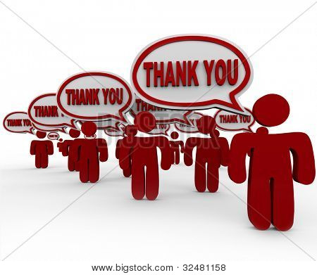 Many people, customers, neighbors or community members say Thank You in speech bubbles to share their appreciation or thankfulness for your work, gift, efforts or other contribution