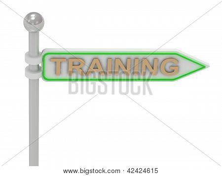"3D Rendering Of Sign With Gold ""training"""