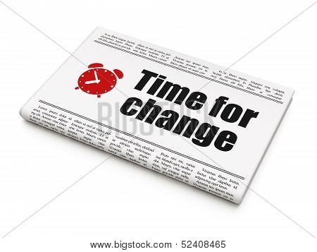 Timeline news concept: newspaper with Time for Change and Alarm