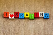 Skating - Sign For Ice And Roller Skating And Skateboarding