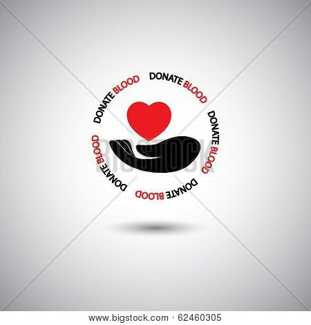 Blood Donation Concept Vector - Hand & Red Heart Icon.