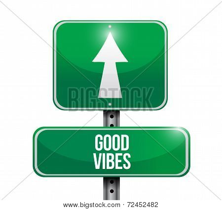 Good Vibes Street Sign Illustration Design