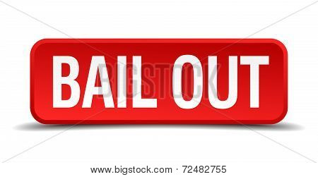 Bail Out Red Three-dimensional Square Button Isolated On White Background