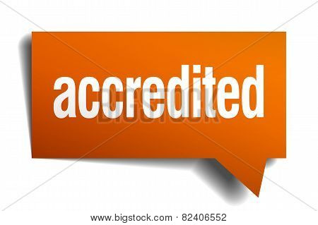Accredited Orange Speech Bubble Isolated On White