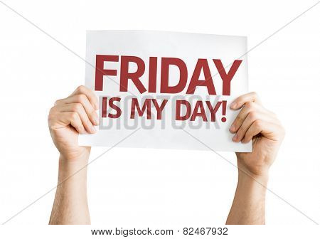Friday Is My Day card isolated on white background