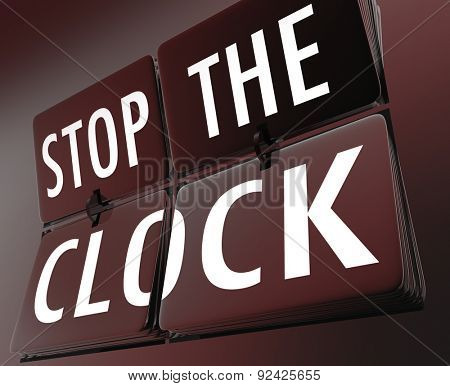 Stop the Clock words on flipping clock tiles to illustrate halting or pausing a process due to a problem or trouble