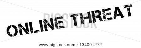 Online Threat Black Rubber Stamp On White