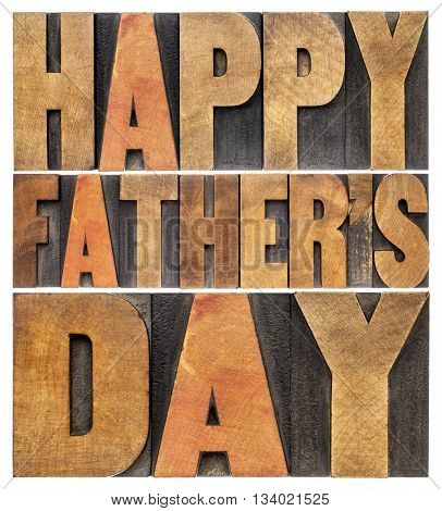 happy father's day greetings - isolated word abstract in antique wood letterpress printing blocks