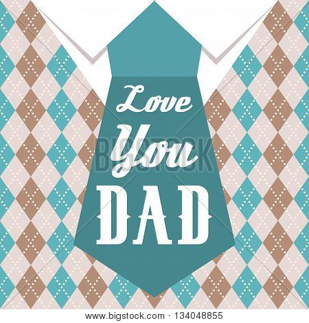 love you day typographical design for father's day poster with necktie and sweater argyle pattern, vintage style