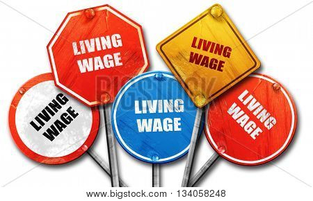 living wage, 3D rendering, rough street sign collection