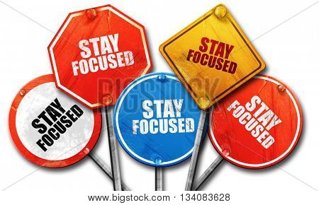 stay focused, 3D rendering, rough street sign collection